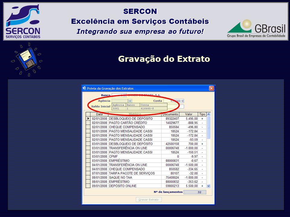 SERCON Excelência em Serviços Contábeis Integrando sua empresa ao futuro.