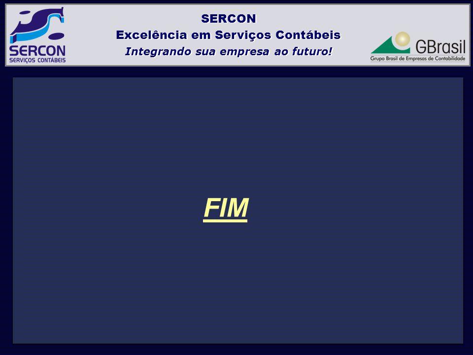 FIM SERCON Excelência em Serviços Contábeis Integrando sua empresa ao futuro.