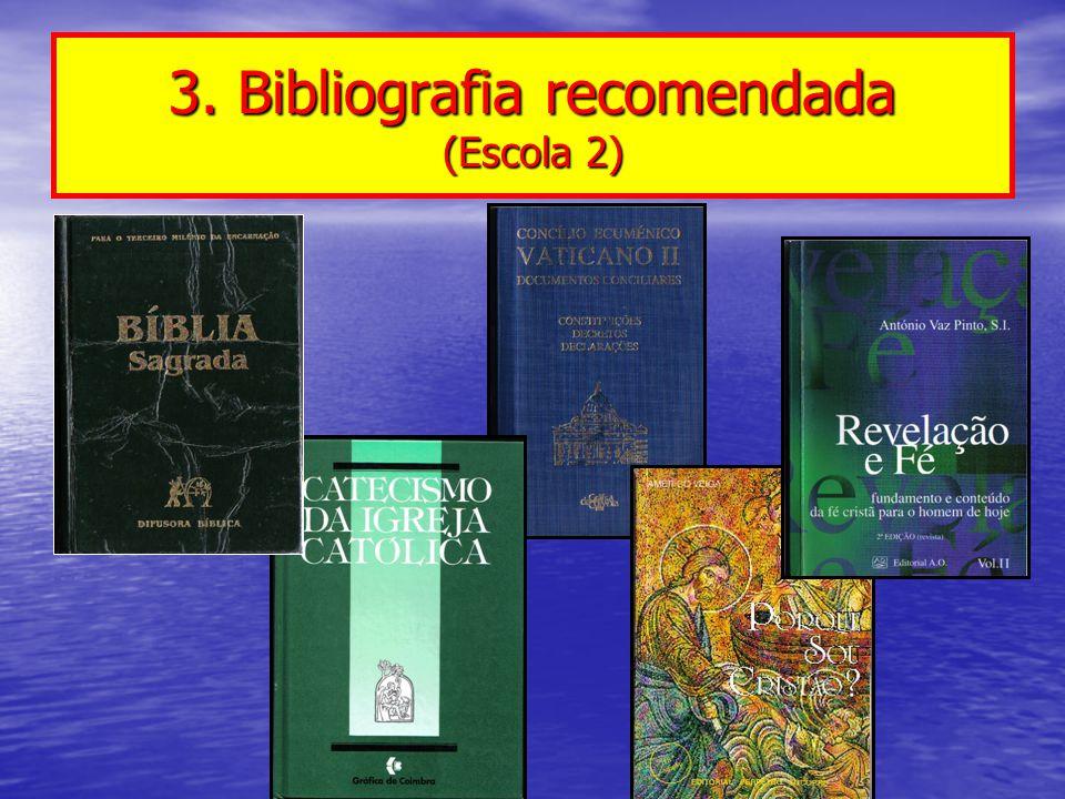 3. Bibliografia recomendada (Escola 2)