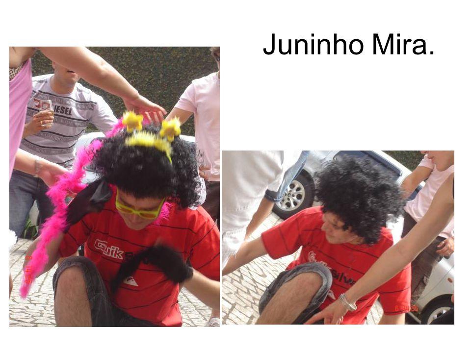 Juninho Mira.