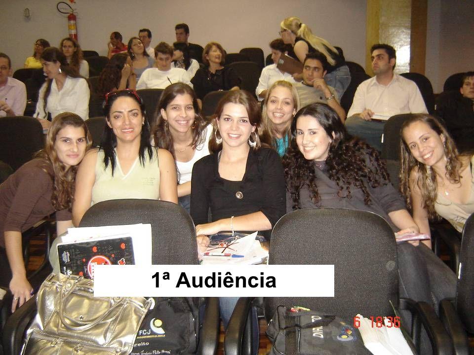 1ª Audiência