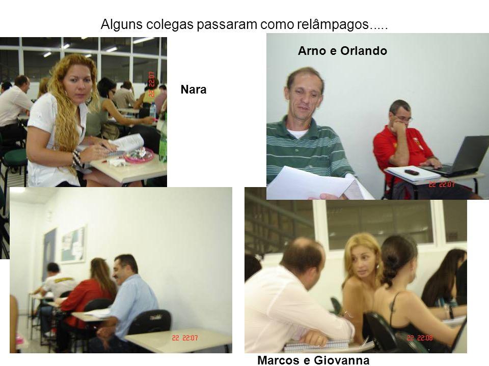 Mesmo em pouco tempo, fizeram muitas amizades. Larissa e Lili Mira e Marcos Nara e Lay