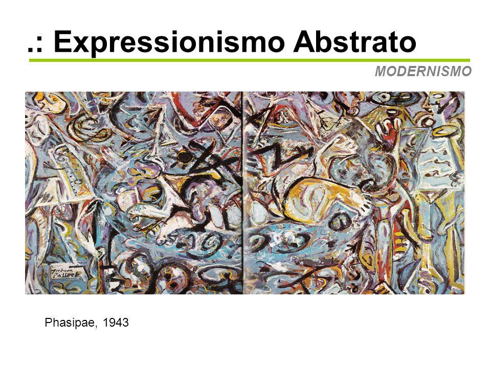 .: Expressionismo Abstrato MODERNISMO Guardiões do Segredo, 1943