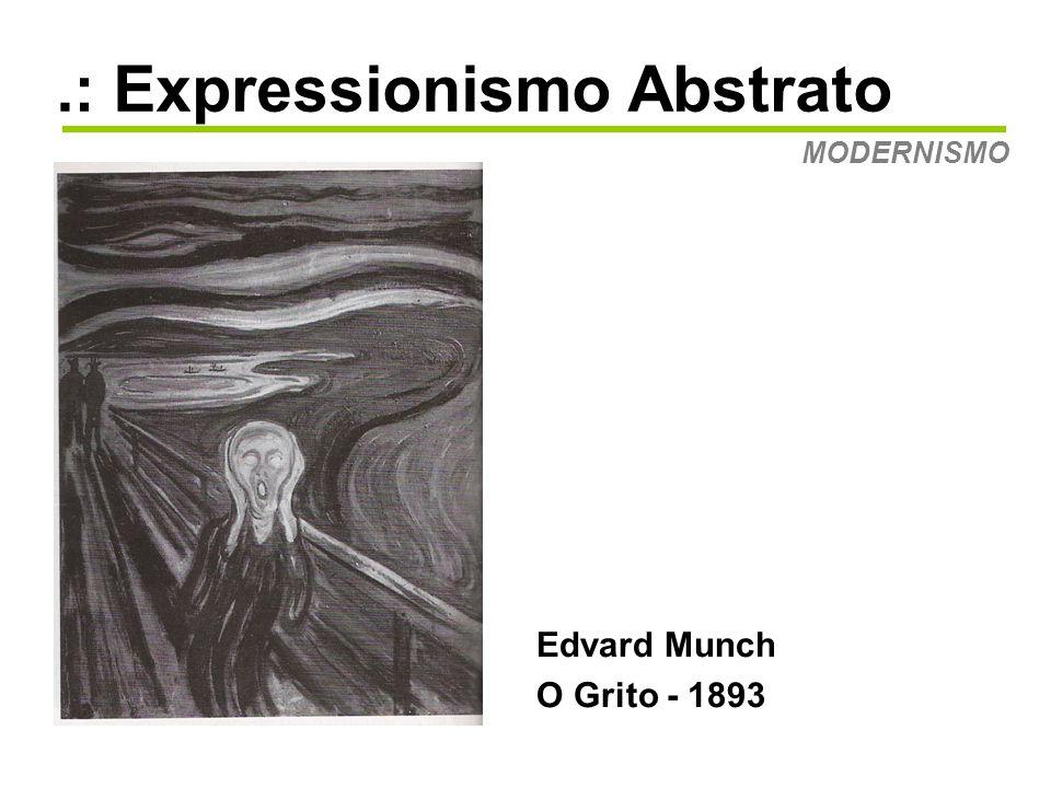 .: Expressionismo Abstrato MODERNISMO Joan Miró Mulheres a passáros ao luar - 1949 As obras biomórrficas de Miró também influenciaram os expressionistas abstratos