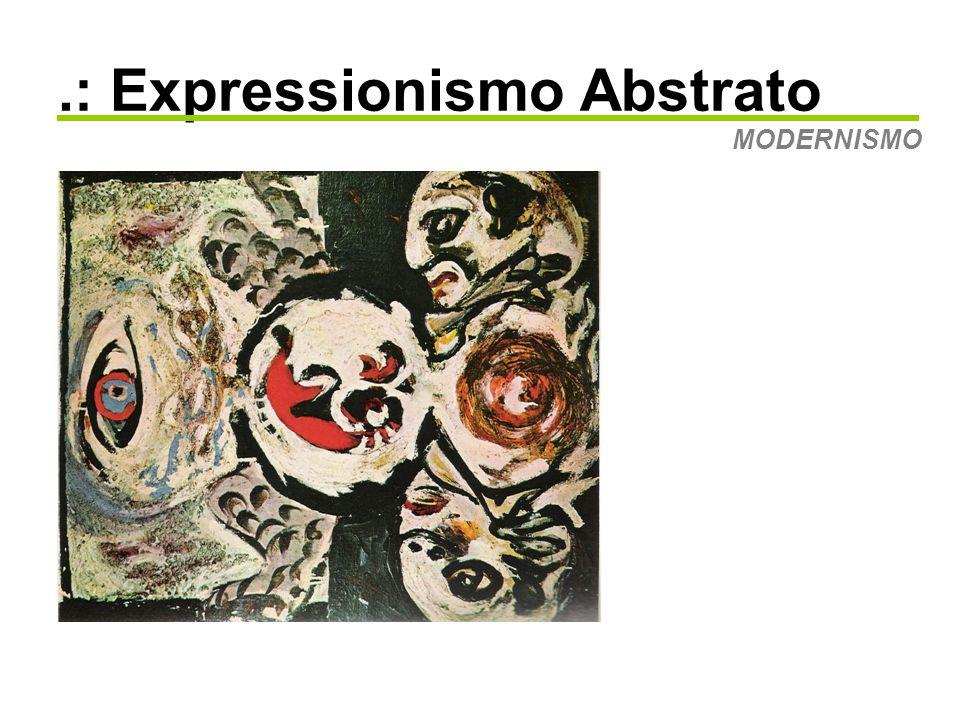 .: Expressionismo Abstrato MODERNISMO •Mitologia Jungiana •Surrealismo Abstrato •Evocação do Inconsciente Pássaro, 1941