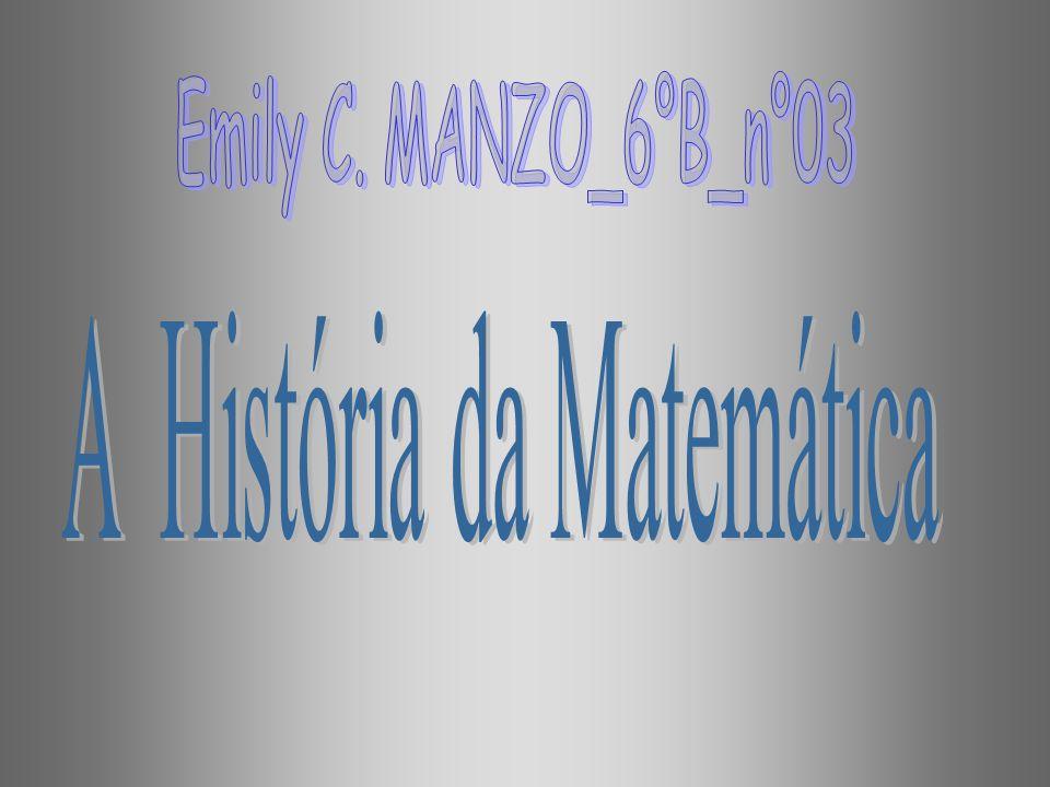 A História da Matemática •A história da matemática é uma área de estudo dedicada, principalmente, à investigação sobre a origem das descobertas da matemática e, em uma menor extensão, à investigação dos métodos matemáticos e aos registros ou notações matemáticas do passado.