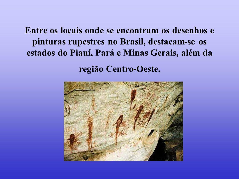 Entre os locais onde se encontram os desenhos e pinturas rupestres no Brasil, destacam-se os estados do Piauí, Pará e Minas Gerais, além da região Cen