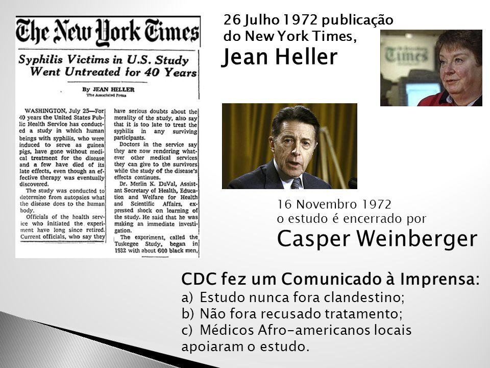26 Julho 1972 publicação do New York Times, Jean Heller 16 Novembro 1972 o estudo é encerrado por Casper Weinberger CDC fez um Comunicado à Imprensa:
