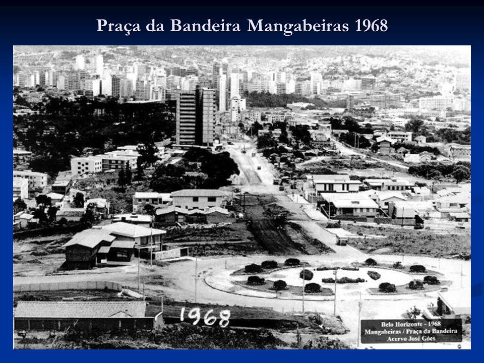 Praça da Bandeira Mangabeiras 1968