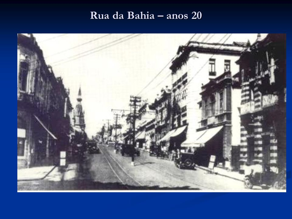 Rua da Bahia – anos 20