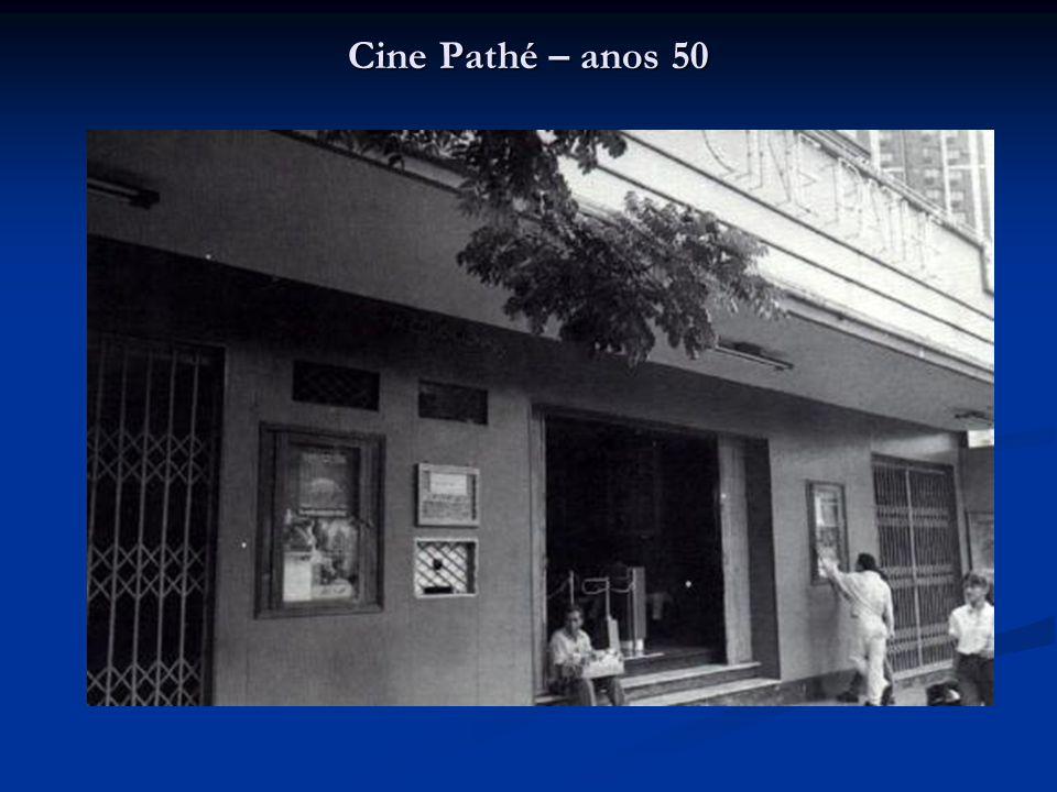 Cine Pathé – anos 50