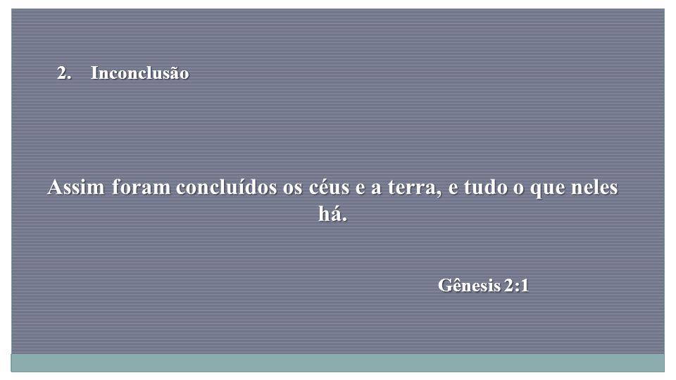Estou convencido de que aquele que começou boa obra em vocês, vai completá-la até o dia de Cristo Jesus.