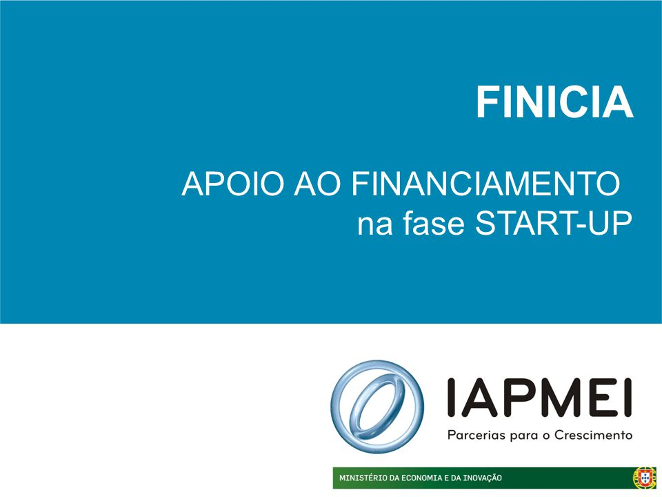 FINICIA APOIO AO FINANCIAMENTO na fase START-UP