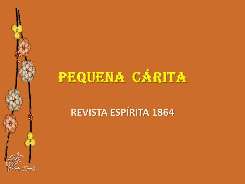 PEQUENA CÁRITA REVISTA ESPÍRITA 1864