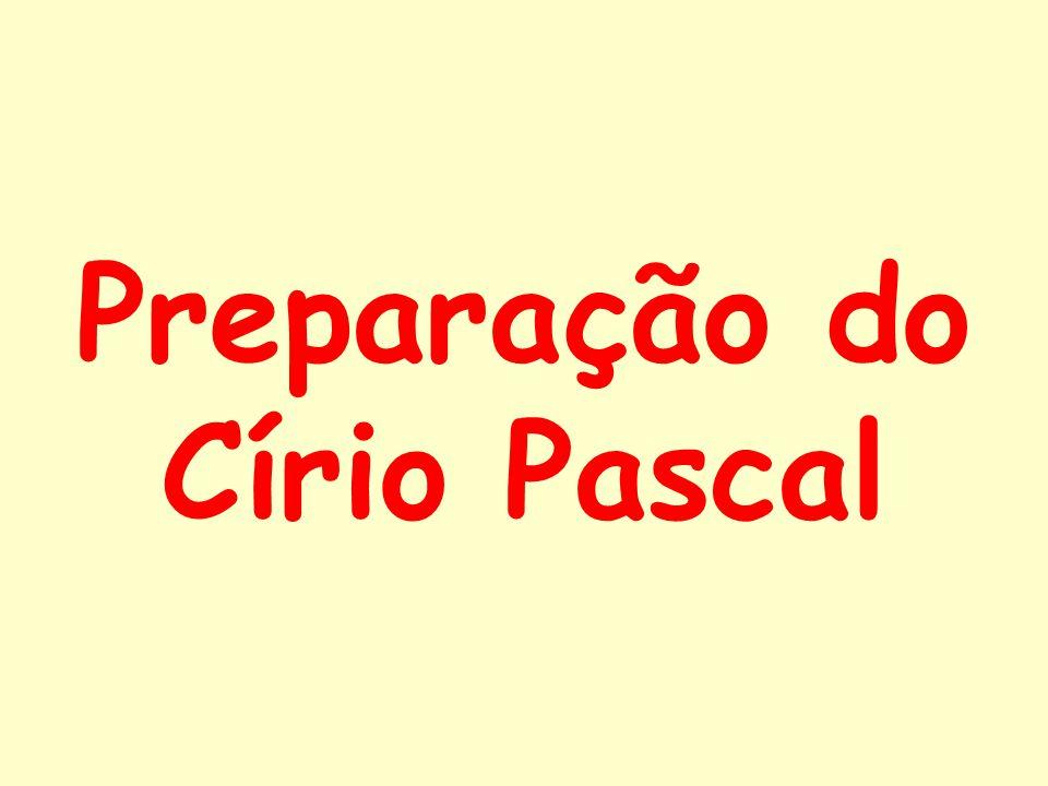 Preparação do Círio Pascal