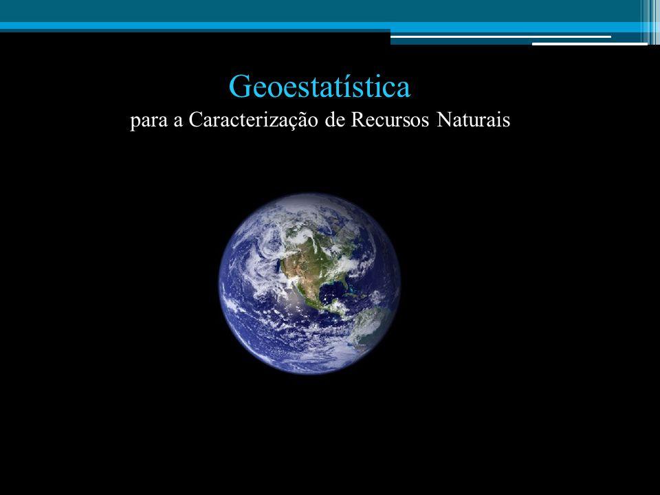 1- Caracterização de uma lei de distribuição de probabilidades caracterização de uma lei de distribuição de probabilidades : Estimação geoestatística de parâmetros da lei, Adopção de situações idênticas, opiniões periciais, geofísica, modelos geológicos, etc..