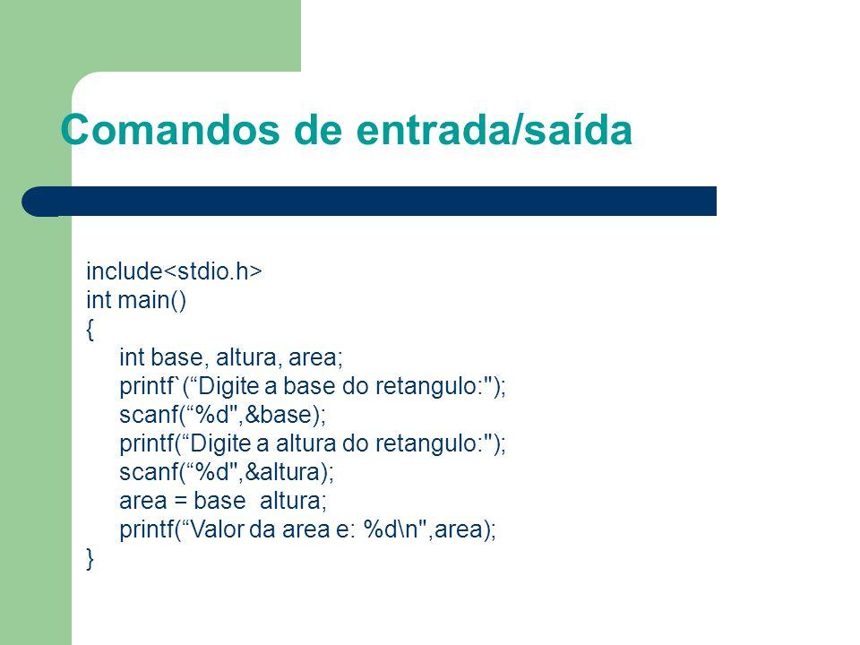 """Comandos de entrada/saída include int main() { int base, altura, area; printf`(""""Digite a base do retangulo:"""