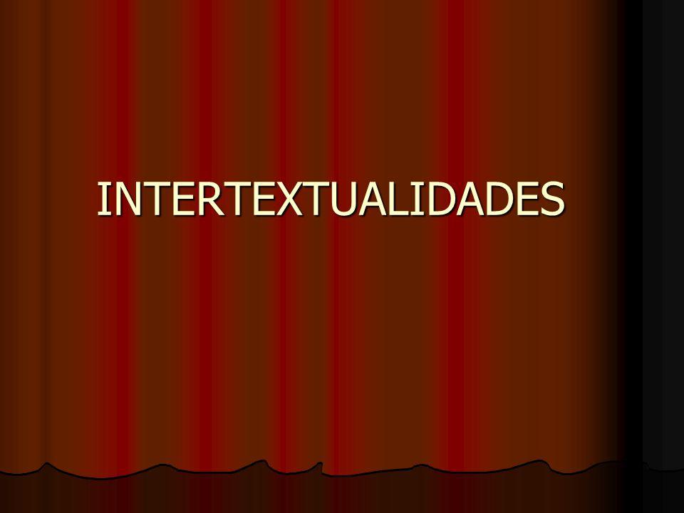 INTERTEXTUALIDADES