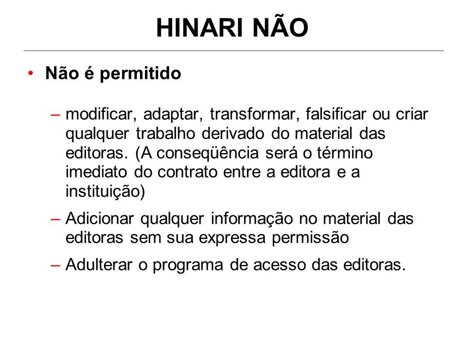 •Não é permitido –modificar, adaptar, transformar, falsificar ou criar qualquer trabalho derivado do material das editoras.