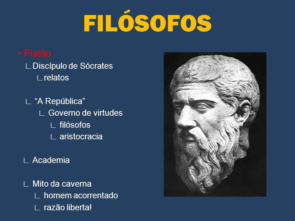• Aristóteles ∟Discípulo de Platão ∟ Lógica e empírismo ∟ entender o mundo ∟ Mestre de Alexandre ∟ analisa regimes políticos ∟ democracia.