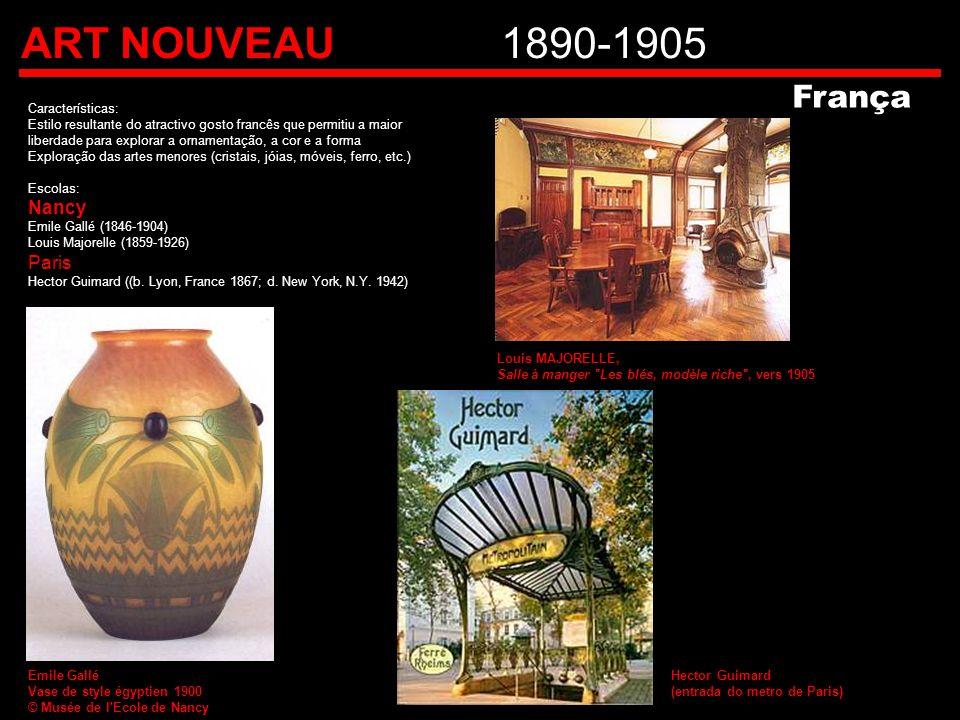 ART NOUVEAU1890-1905 Características: Estilo resultante do atractivo gosto francês que permitiu a maior liberdade para explorar a ornamentação, a cor