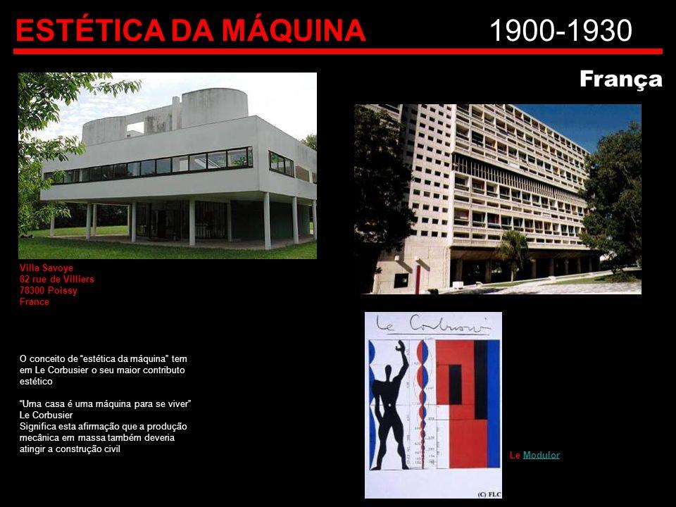 """ESTÉTICA DA MÁQUINA1900-1930 França O conceito de """"estética da máquina"""" tem em Le Corbusier o seu maior contributo estético """"Uma casa é uma máquina pa"""