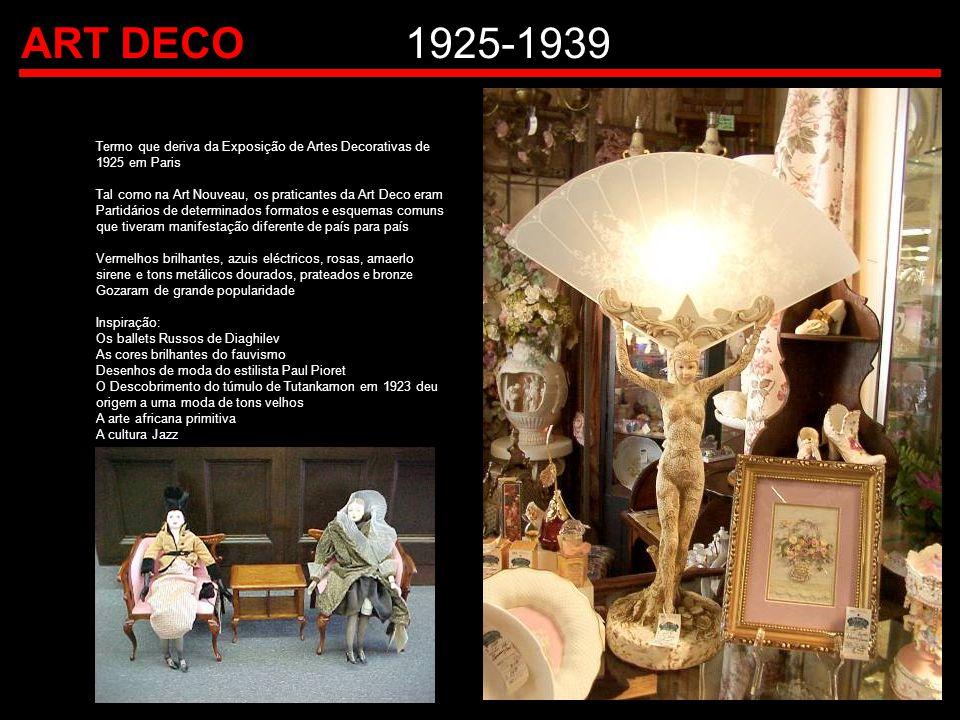 ART DECO1925-1939 Termo que deriva da Exposição de Artes Decorativas de 1925 em Paris Tal como na Art Nouveau, os praticantes da Art Deco eram Partidá