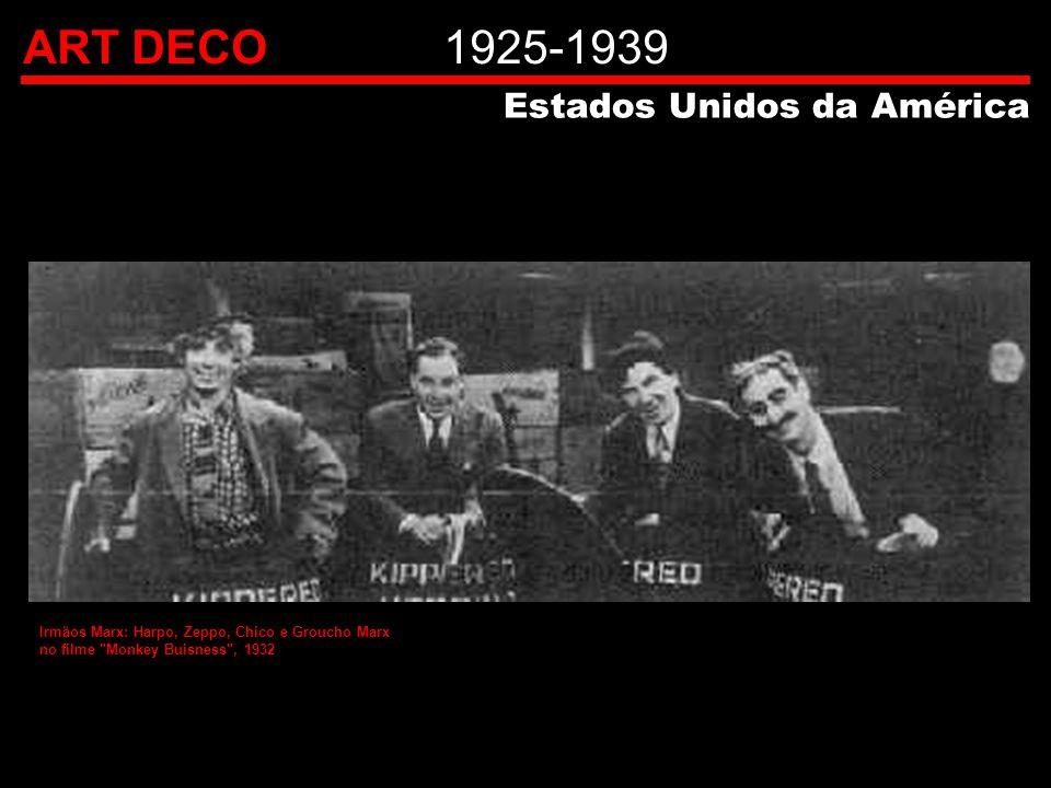 ART DECO1925-1939 Estados Unidos da América Irmãos Marx: Harpo, Zeppo, Chico e Groucho Marx no filme