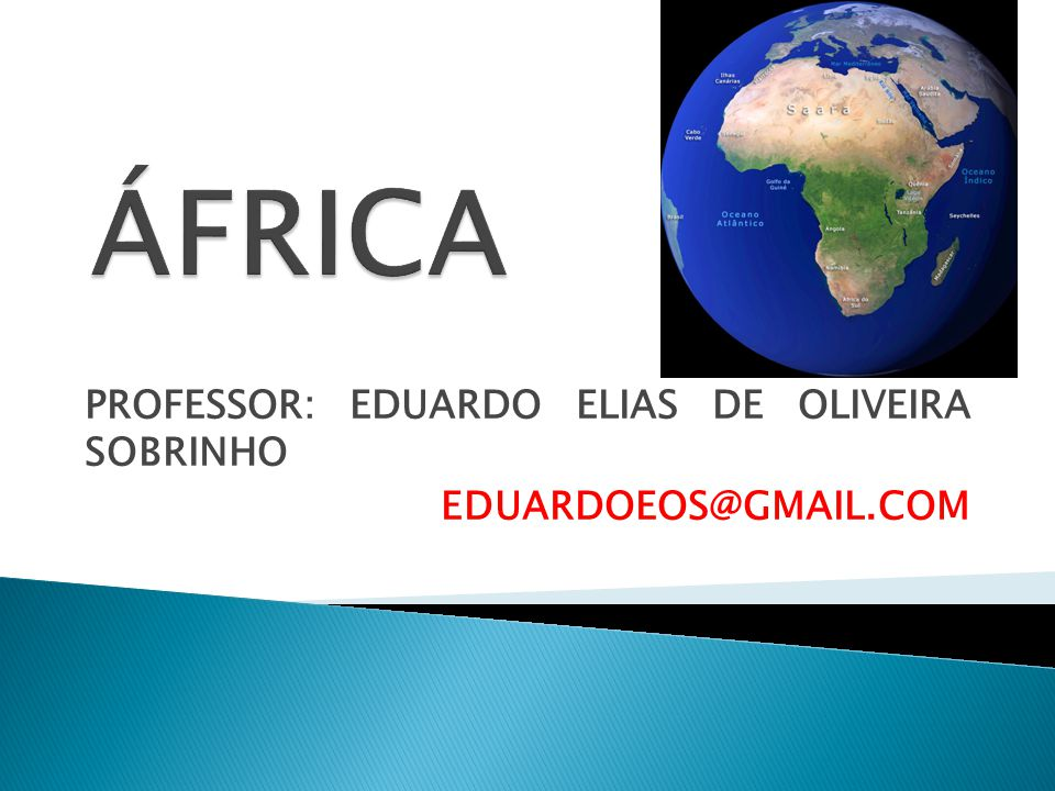  PELA PRIMEIRA VEZ NA HISTÓRIA DAS COPAS DO MUNDO, O CONTINENTE AFRICANO TEM UM PAÍS QUE SEDIARÁ A COPA – ÁFRICA DO SUL.