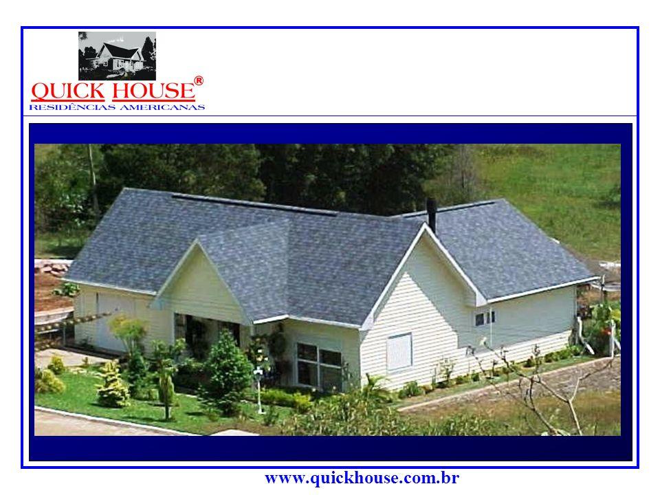 www.quickhouse.com.br QUICK HOUSE ®