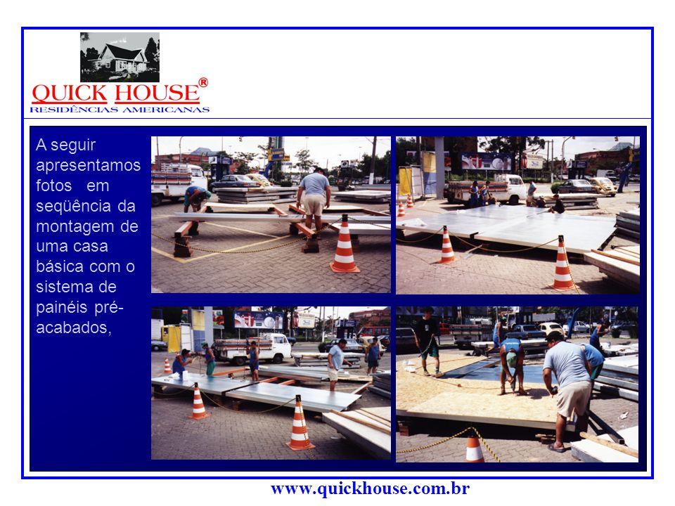 www.quickhouse.com.br Casa Montada: