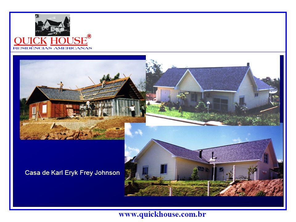 www.quickhouse.com.br Outras imagens de obras residenciais: Casa de Walter Mattos