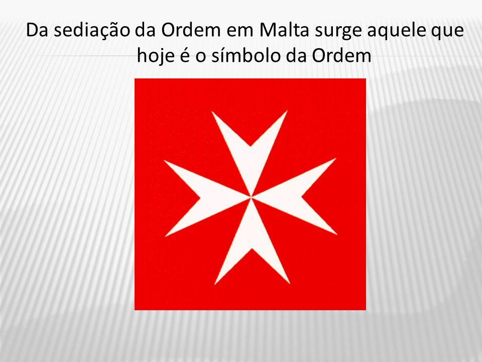 Da sediação da Ordem em Malta surge aquele que hoje é o símbolo da Ordem