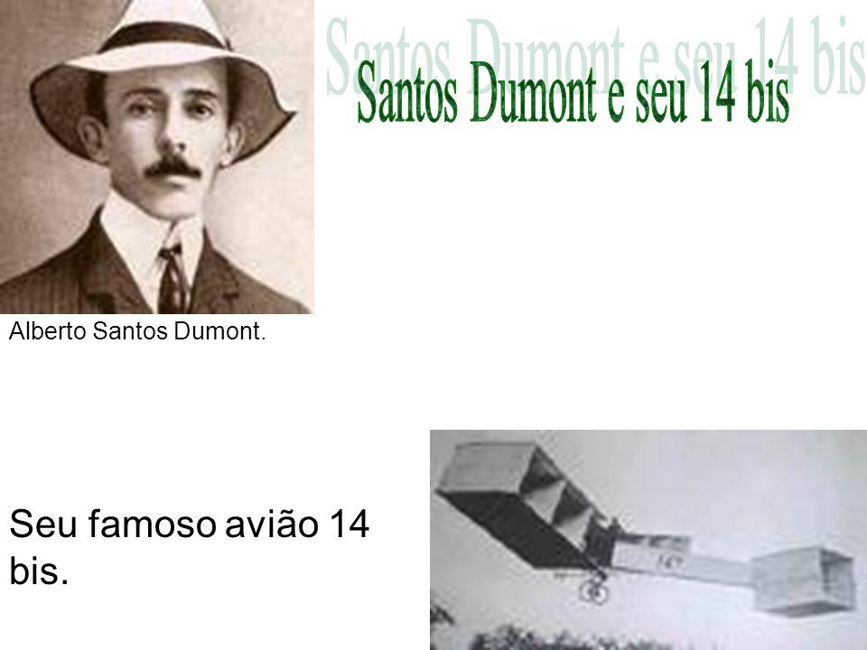 Alberto Santos Dumont. Seu famoso avião 14 bis.