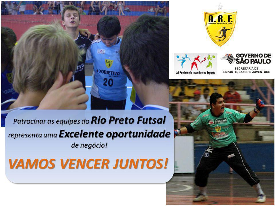 Patrocinar as equipes do Rio Preto Futsal representa uma Excelente oportunidade de negócio! VAMOS VENCER JUNTOS!