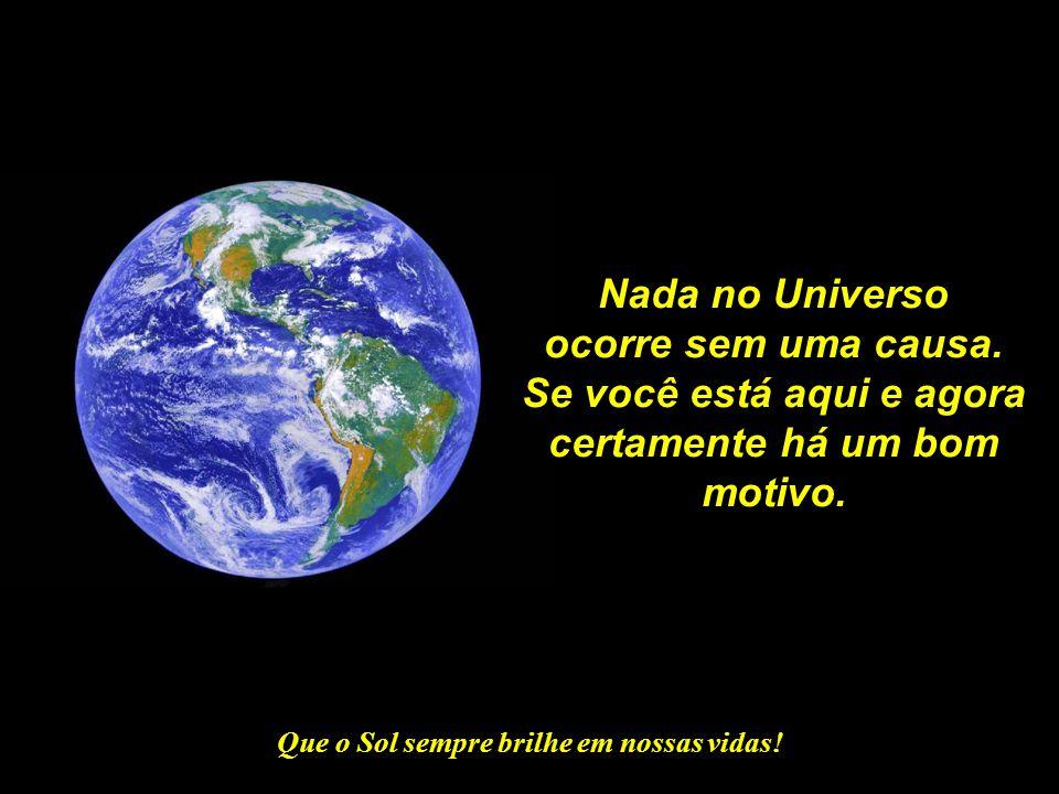 """Que o Sol sempre brilhe em nossas vidas! Quando você recebeu uma consciência, também recebeu uma nobre missão: tornar-se um """"Guardião da Terra""""."""