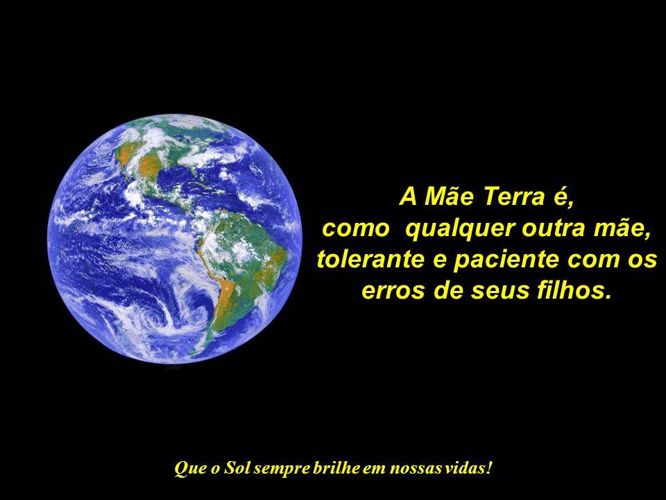 """Que o Sol sempre brilhe em nossas vidas! Guardiões da Terra Mensagem Comemorativa Apresentada no """"Cuidar da Terra – 2010"""" 23/06/2010 - FAPAF – PIUM/TO"""