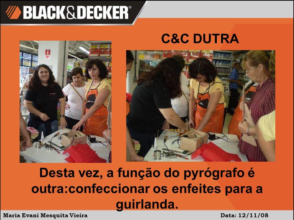 Maria Evani Mesquita Vieira Data: 12/11/08 Desta vez, a função do pyrógrafo é outra:confeccionar os enfeites para a guirlanda.