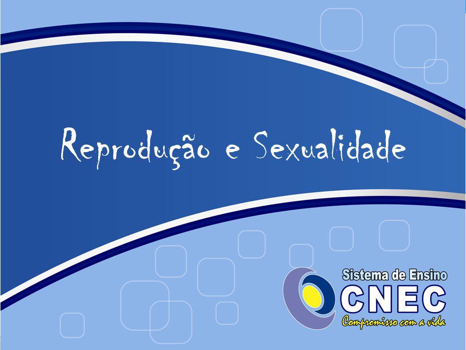 Reprodução e Sexualidade
