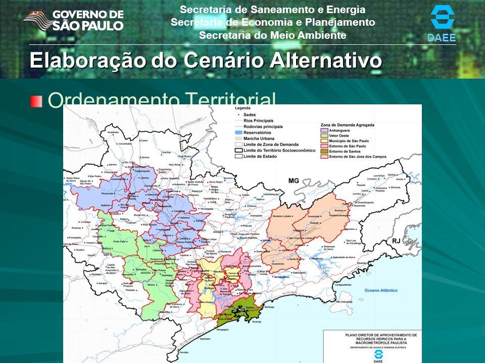 DAEE Secretaria de Saneamento e Energia Secretaria de Economia e Planejamento Secretaria do Meio Ambiente Elaboração do Cenário Alternativo Ações de R