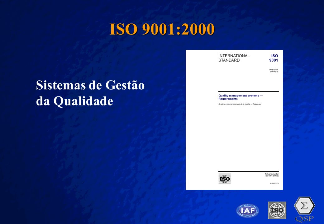 A Free sample background from www.pptbackgrounds.fsnet.co.uk Slide 7 ISO 9001:2000 Sistemas de Gestão da Qualidade
