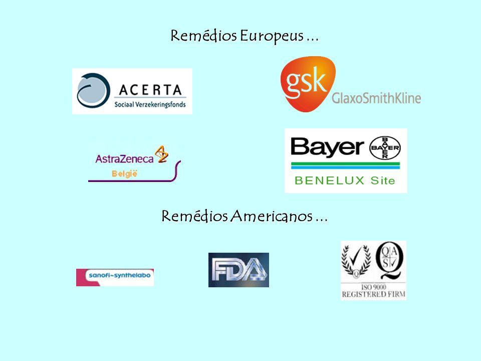 Remédios Europeus... Remédios Americanos...