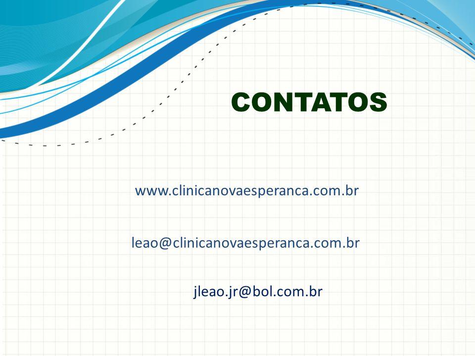 CONTATOS www.clinicanovaesperanca.com.br leao@clinicanovaesperanca.com.br jleao.jr@bol.com.br