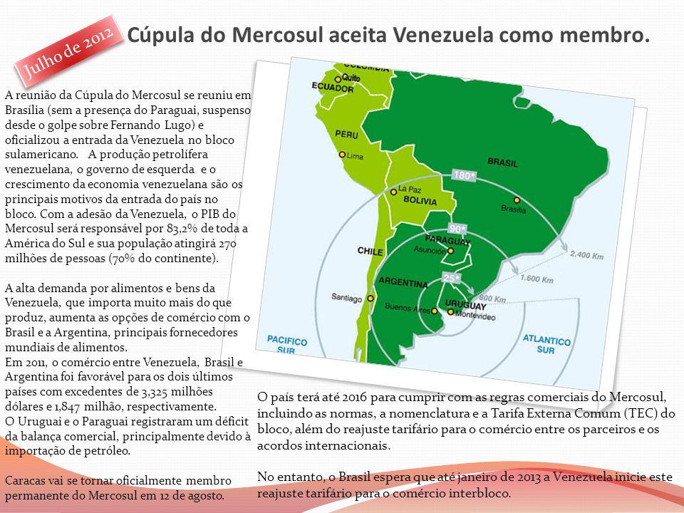 Cúpula do Mercosul aceita Venezuela como membro. A reunião da Cúpula do Mercosul se reuniu em Brasília (sem a presença do Paraguai, suspenso desde o g