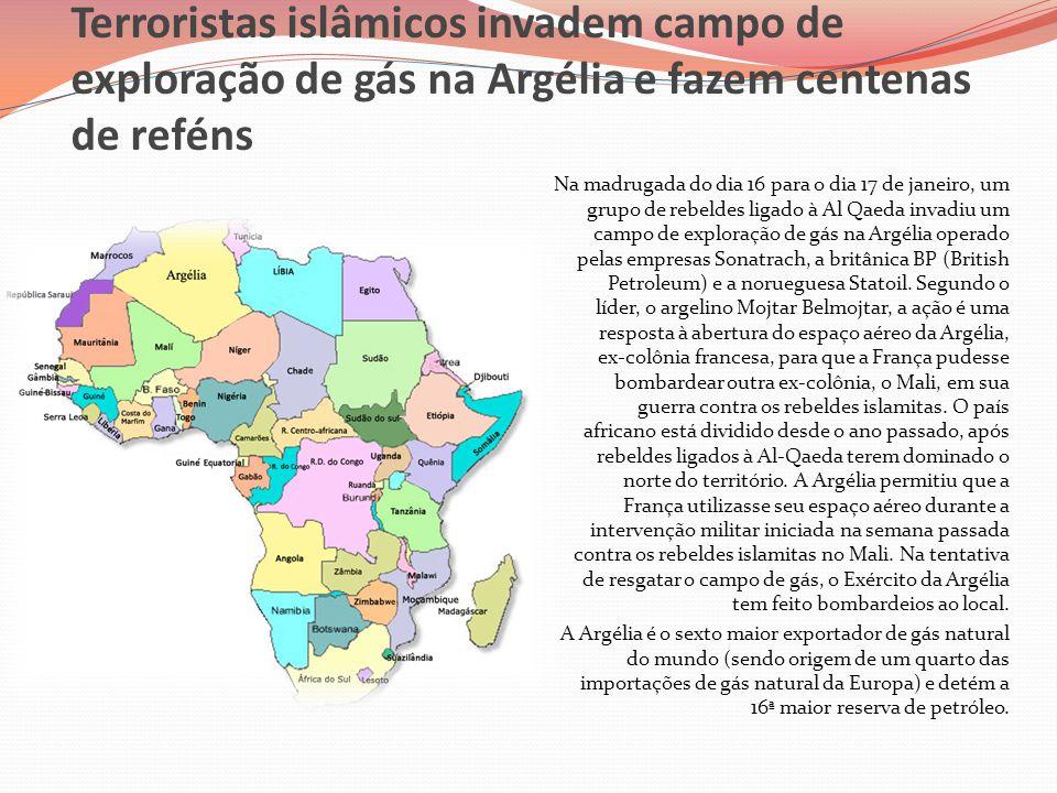 Terroristas islâmicos invadem campo de exploração de gás na Argélia e fazem centenas de reféns Na madrugada do dia 16 para o dia 17 de janeiro, um gru