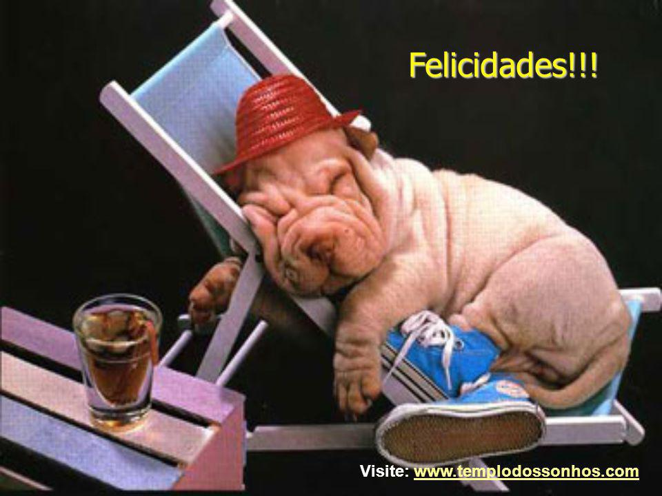 Felicidades!!! Visite: www.templodossonhos.comwww.templodossonhos.com