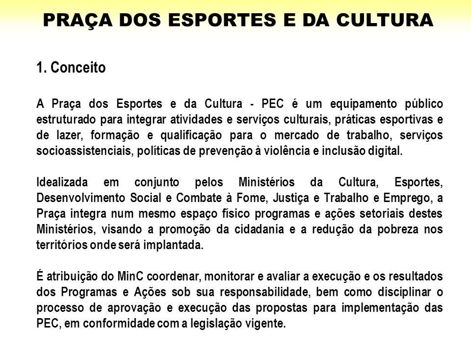 1. Conceito A Praça dos Esportes e da Cultura - PEC é um equipamento público estruturado para integrar atividades e serviços culturais, práticas espor