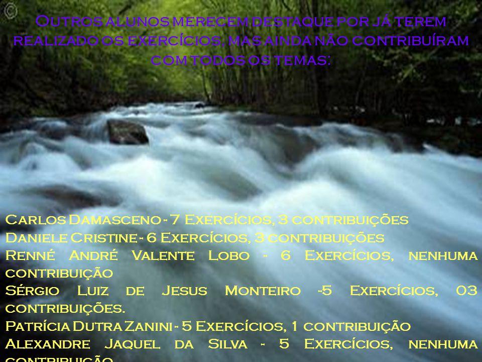 """1 – """"Encontro vocês lá na frente""""... Entre estes, estão com lições concluídas: Aluna Rosilene de Lima Machado - 6 lições plenamente concluídas Janete"""