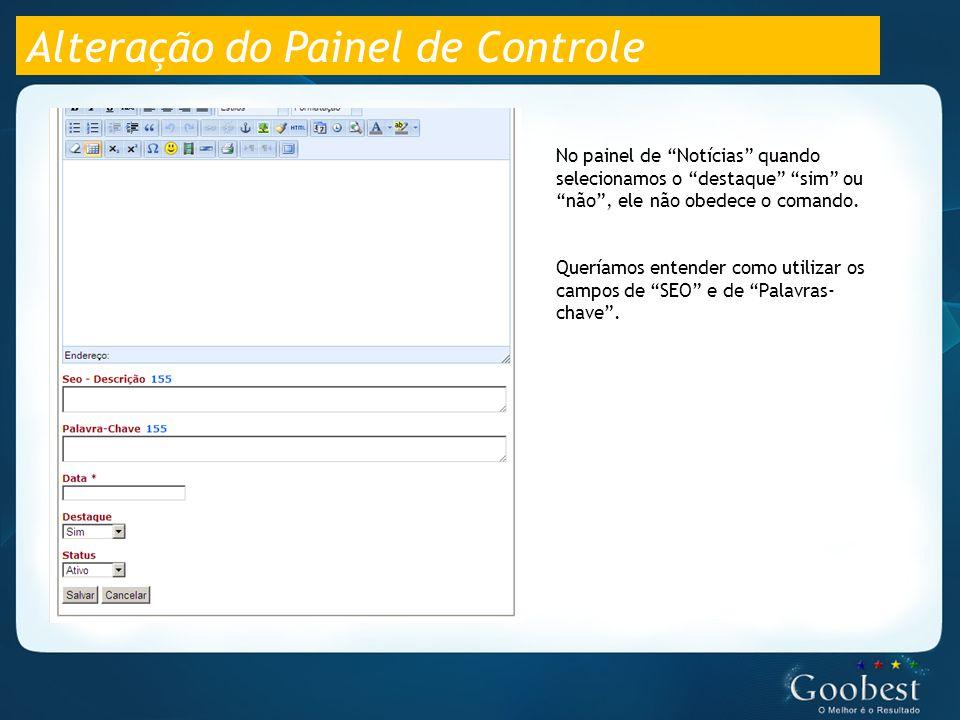 Alteração do Painel de Controle No painel de Notícias quando selecionamos o destaque sim ou não , ele não obedece o comando.