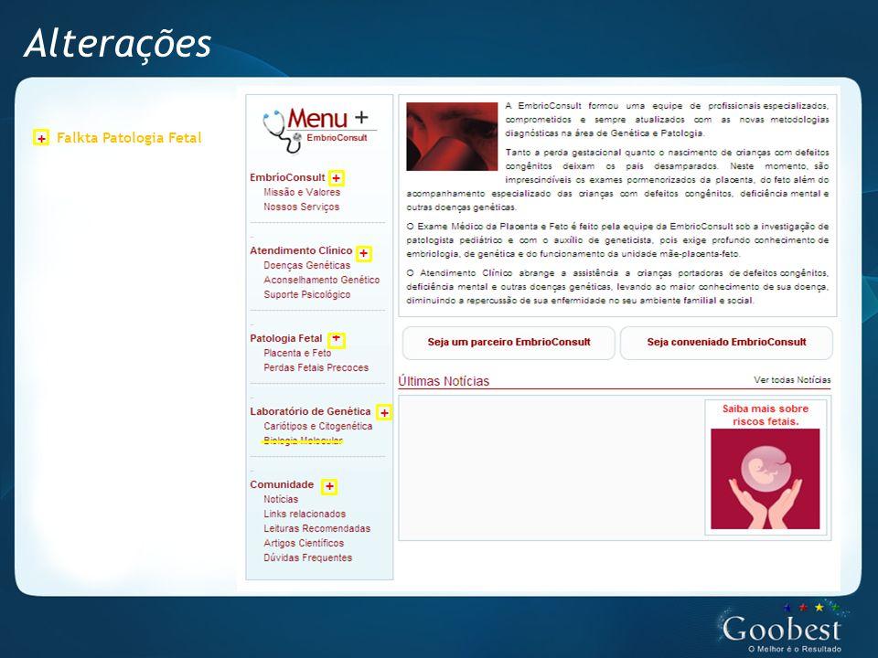 Alterações + + + + + + Falkta Patologia Fetal